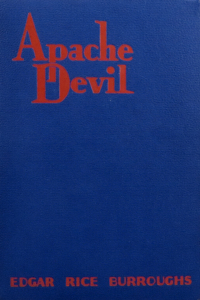 Apache Devil - Edgar Rice Burroughs