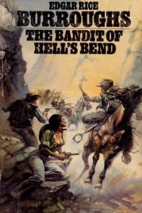 The Bandit of Hell's Bend - Edgar Rice Burroughs