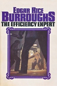 The Efficiency Expert - Edgar Rice Burroughs