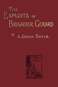 The Exploits of Brigadier Gerard - Arthur Conan Doyle