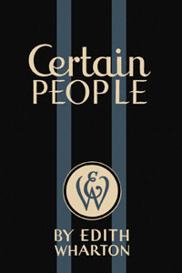Certain People - Edith Wharton