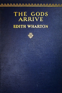 The Gods Arrive - Edith Wharton
