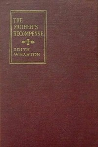 The Mother's Recompense - Edith Wharton