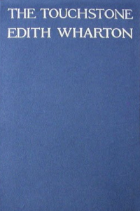 The Touchstone - Edith Wharton