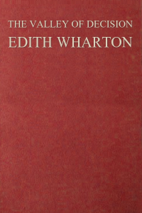 The Valley of Decision - Edith Wharton
