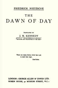 The Dawn of Day - Friedrich Nietzsche