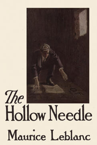 The Hollow Needle - Maurice Leblanc