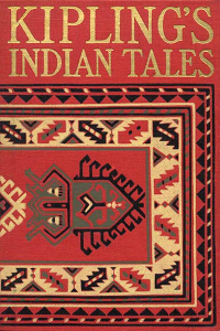 Indian Tales - Rudyard Kipling