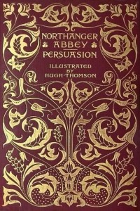 Northanger Abbey and Persuasion - Jane Austen