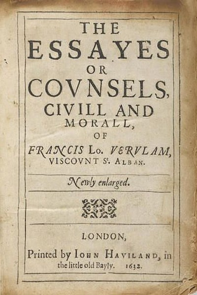 The Essays, or Counsels, Civil and Moral