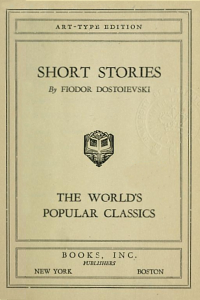 Short Stories by Fiodor Dostoievski