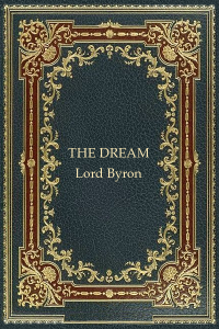 The Dream - Lord Byron
