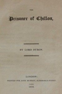 The Prisoner of Chillon - Lord Byron