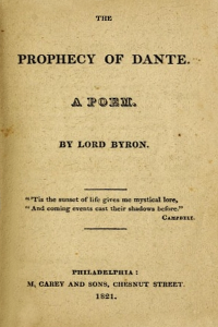 The Prophecy of Dante - Lord Byron