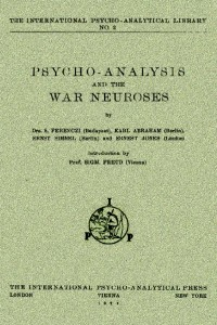 Psycho-Analysis and The War Neuroses - Sigmund Freud