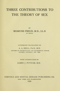 Three Contributions to the Theory of Sex - Sigmund Freud