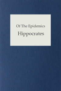 Of The Epidemics - Hippocrates
