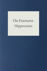 On Fractures - Hippocrates