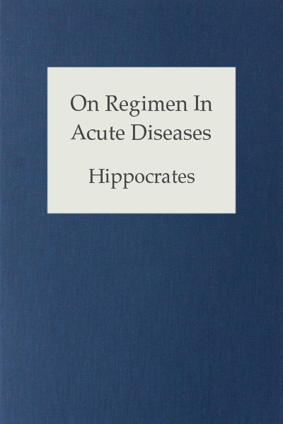 On Regimen In Acute Diseases