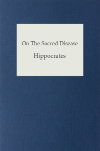 On The Sacred Disease - Hippocrates