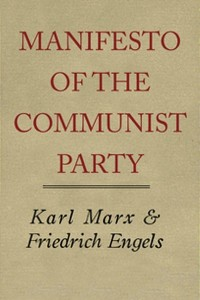 Manifesto of the Communist Party - Karl Marx