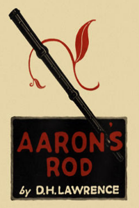 Aaron's Rod - D H Lawrence