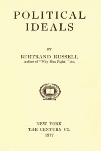 Political Ideals - Bertrand Russell