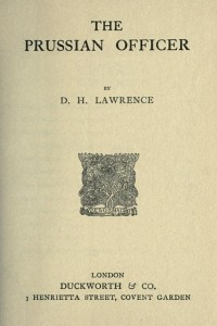 The Prussian Officer - D H Lawrence