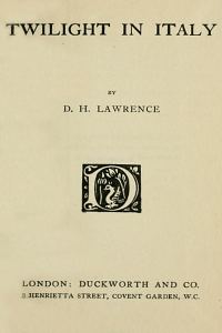 Twilight in Italy - D H Lawrence