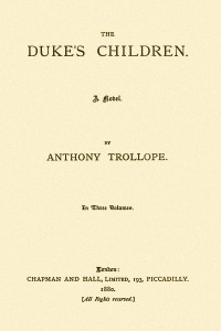 The Dukes Children - Anthony Trollope