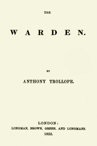The Warden - Anthony Trollope