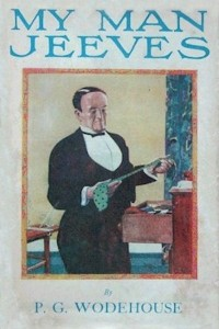 My Man Jeeves - P G Wodehouse