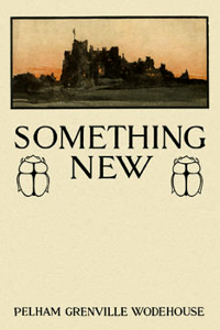 Something New - P G Wodehouse