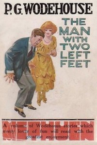 The Man with Two Left Feet and Other Stories - P G Wodehouse