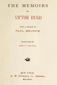 The Memoirs of Victor Hugo - Victor Hugo