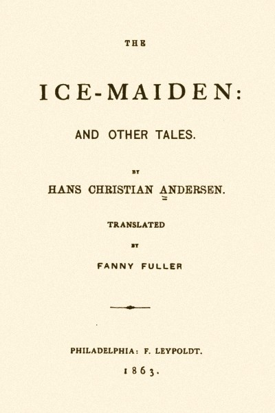 The Ice-Maiden and Other Tales