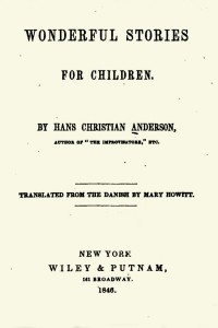 Wonderful Stories for Children - Hans Christian Andersen