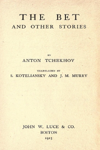The Bet and Other Stories - Anton Chekhov