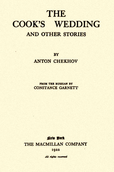The Cook's Wedding and Other Stories (The Tales of Chekhov Volume XII)