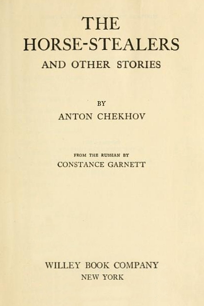 The Horse-stealers and Other Stories (The Tales of Chekhov Volume X)