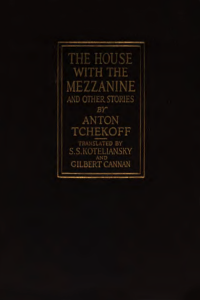 The House With The Mezzanine and Other Stories - Anton Chekhov