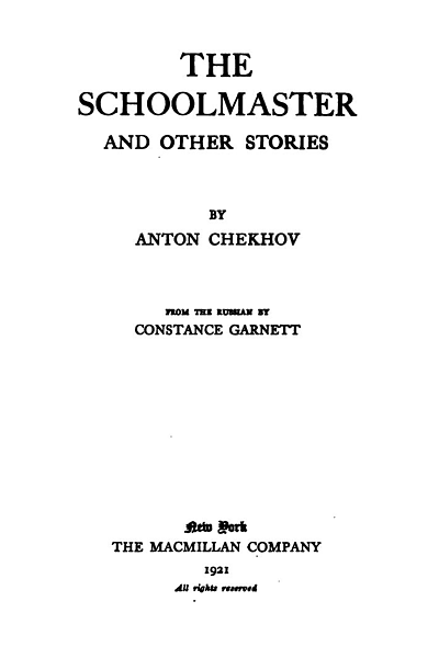 The Schoolmaster and Other Stories (The Tales of Chekhov Volume XI)