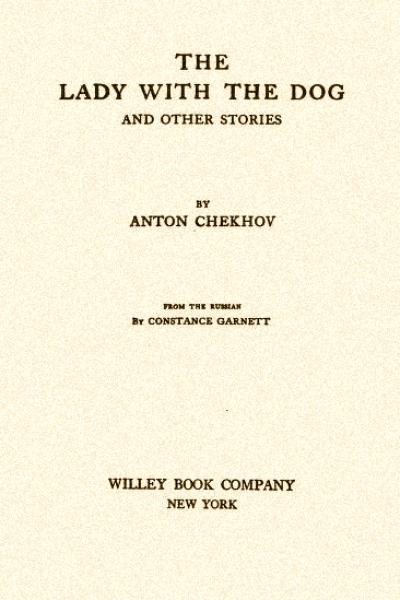 The Lady with the Dog and Other Stories (The Tales of Chekhov Volume III)