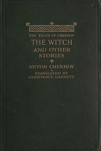The Witch and Other Stories ( The Tales of Chekhov Volume VI)