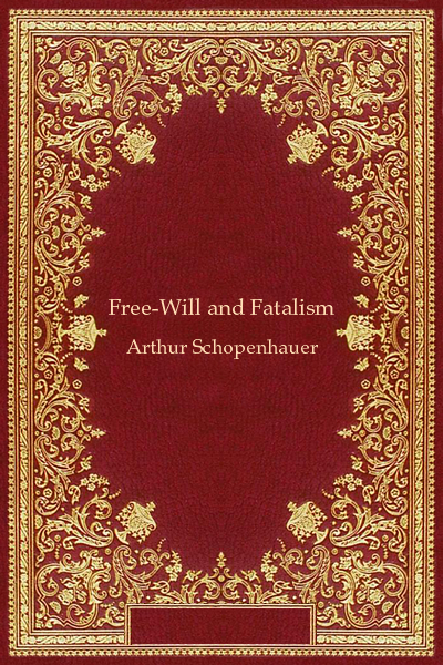 Free-Will and Fatalism