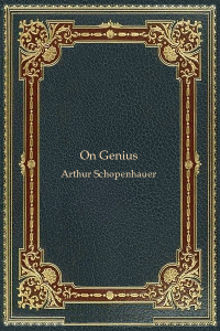 On Genius - Arthur Schopenhauer