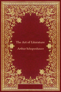 The Art of Literature - Arthur Schopenhauer