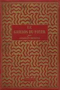 Le grillon du foyer - Charles Dickens