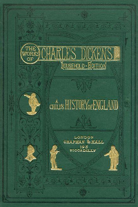 A Childs History of England - Charles Dickens