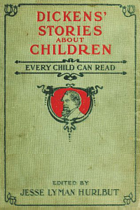 Dickens Stories About Children - Charles Dickens